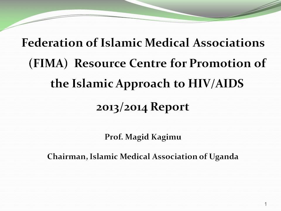 FIMA Resource Centre for Promotion of the Islamic Approach to HIV/AIDS 2013/2014 Report