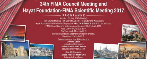 FINAL REMINDER: 34th FIMA Council Meeting & FIMA-Hayat Foundation Scientific Conference (17-23 July 2017)