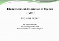 Islamic Medical Association of Uganda (IMAU) 2013-2014 Report