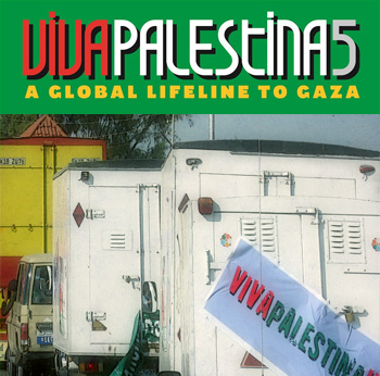 Viva Palestina aid convoy, Lifeline 5, arrived in Gaza