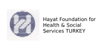 Hayat Foundation for Health & Social Services TURKEY
